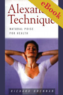 Cover of The Alexander Technique - Natural Poise for Health eBook