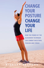 Cover of Change Your Posture, Change Your Life